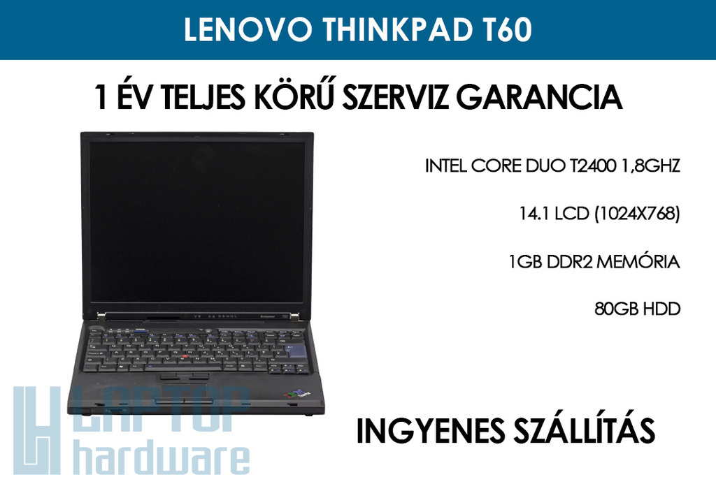 Lenovo ThinkPad T60 használt notebook | Intel Core Duo T2400 1,8GHz | 1GB RAM | 80GB HDD | WiFi | Infrared Port