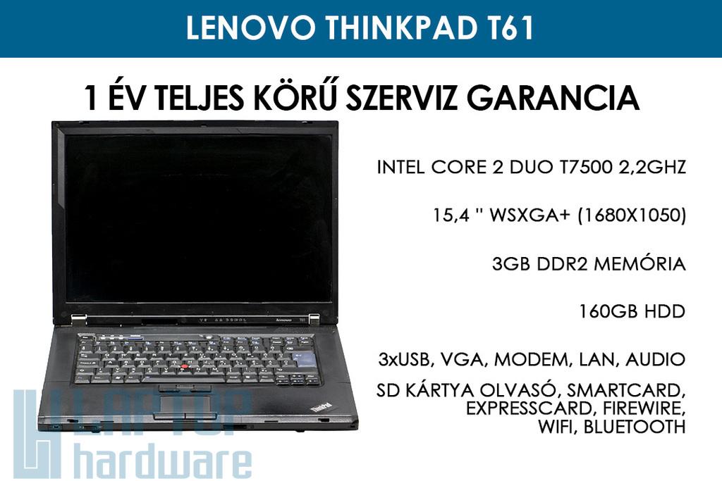 Lenovo ThinkPad T61 használt laptop | Intel Core 2 Duo T7500 2.2GHz | 3GB DDR2 RAM | 160GB HDD | WiFi