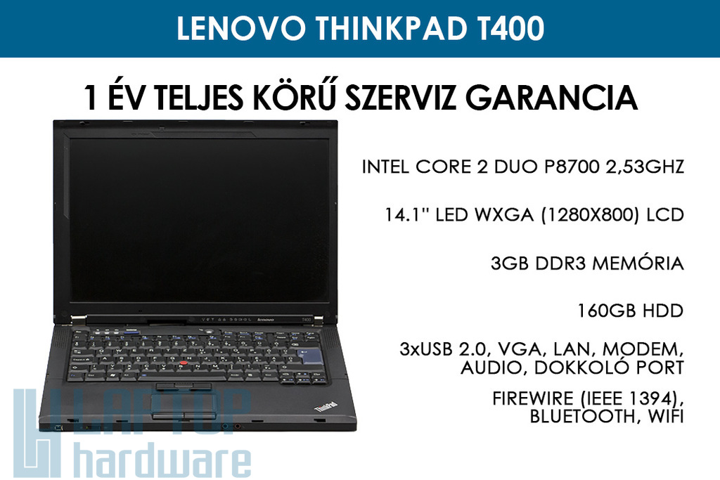 Lenovo ThinkPad T400 használt notebook | Intel Core 2 Duo P8700 2,53 GHz | 3GB RAM | 160GB HDD | WiFi | Bluetooth