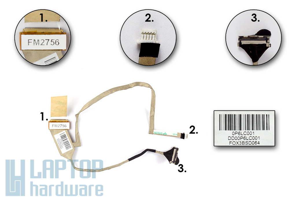 Compaq Presario CQ61, HP G61 laptophoz gyári új LED LCD kijelző kábel (DD00P6LCA01, DD00P6LC001)