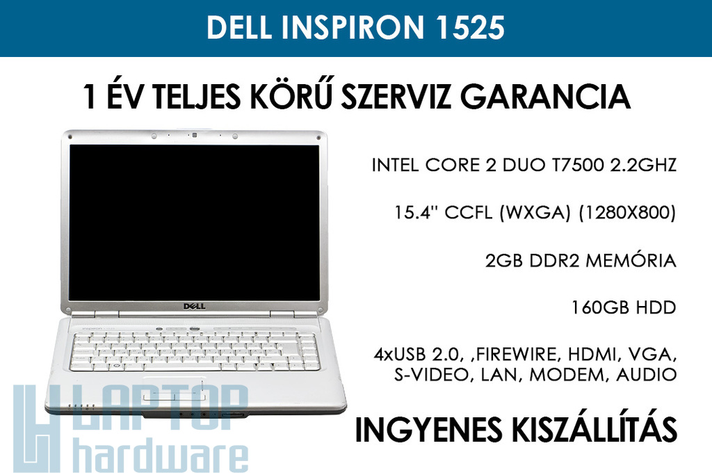 Dell Inspiron 1525 használt laptop | Intel Core 2 Duo T7500 2,2 GHz | 2GB RAM | 160GB HDD | WiFi | Bluetooth