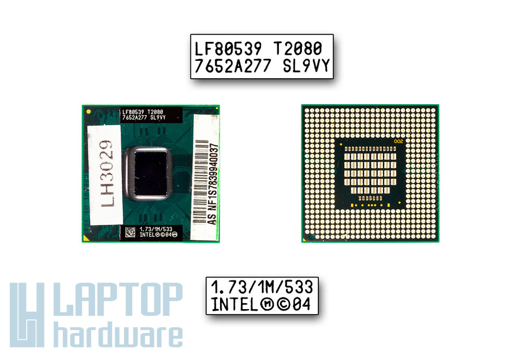 Intel Dual Core T2080 1730MHz használt laptop CPU, SL9VY