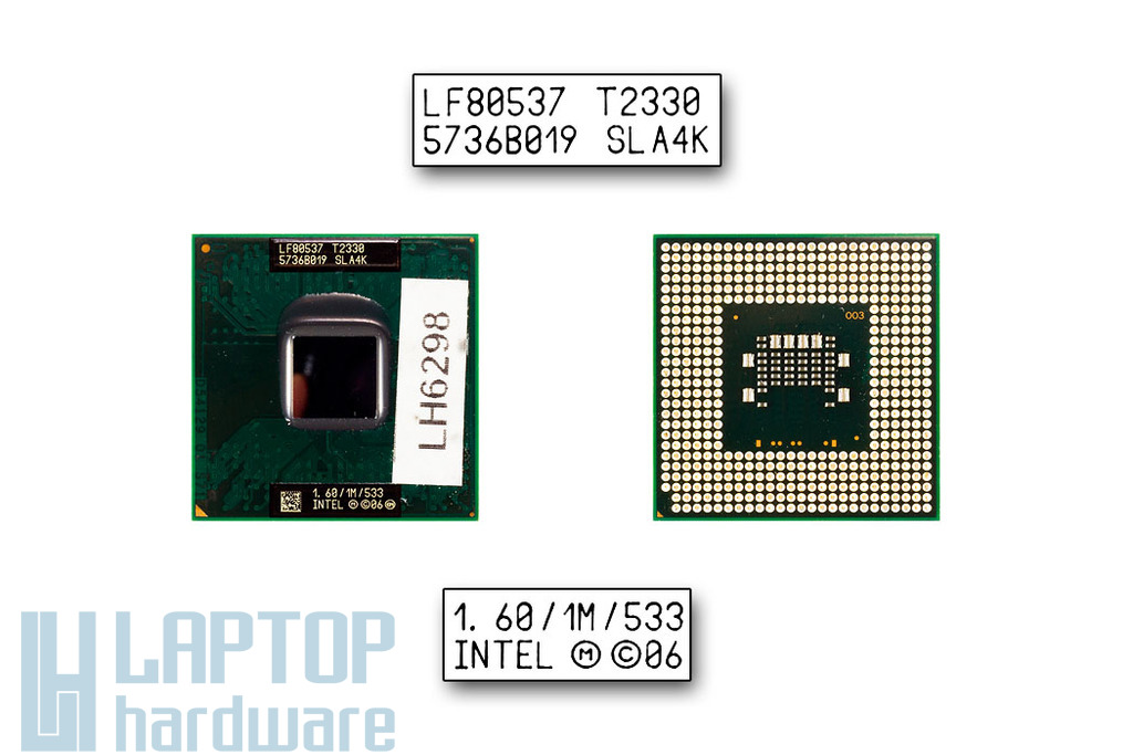 Intel Dual Core T2330 1600MHz használt laptop CPU (SLA4K)
