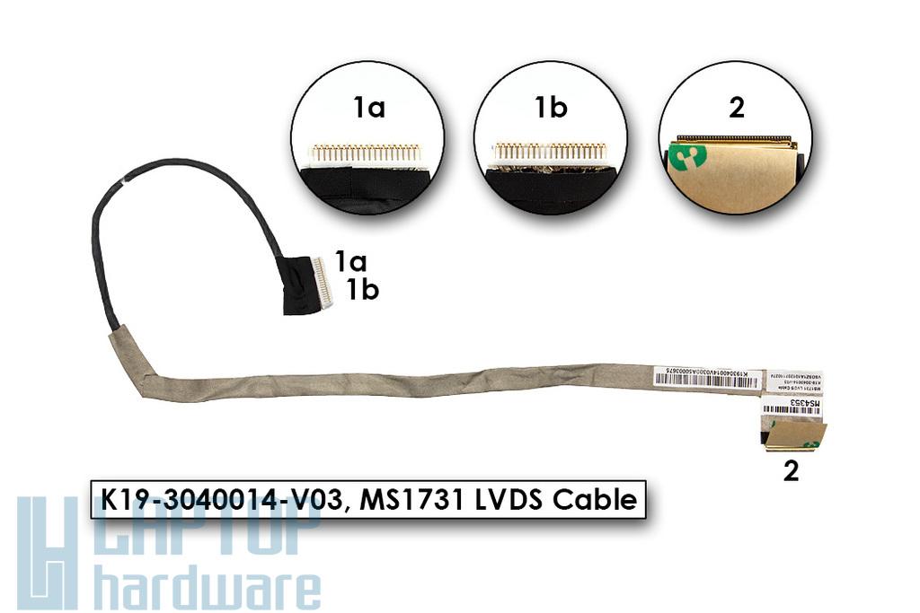 MSI CR700, CX700 gyári új LCD kijelző kábel, K19-3040014-V03
