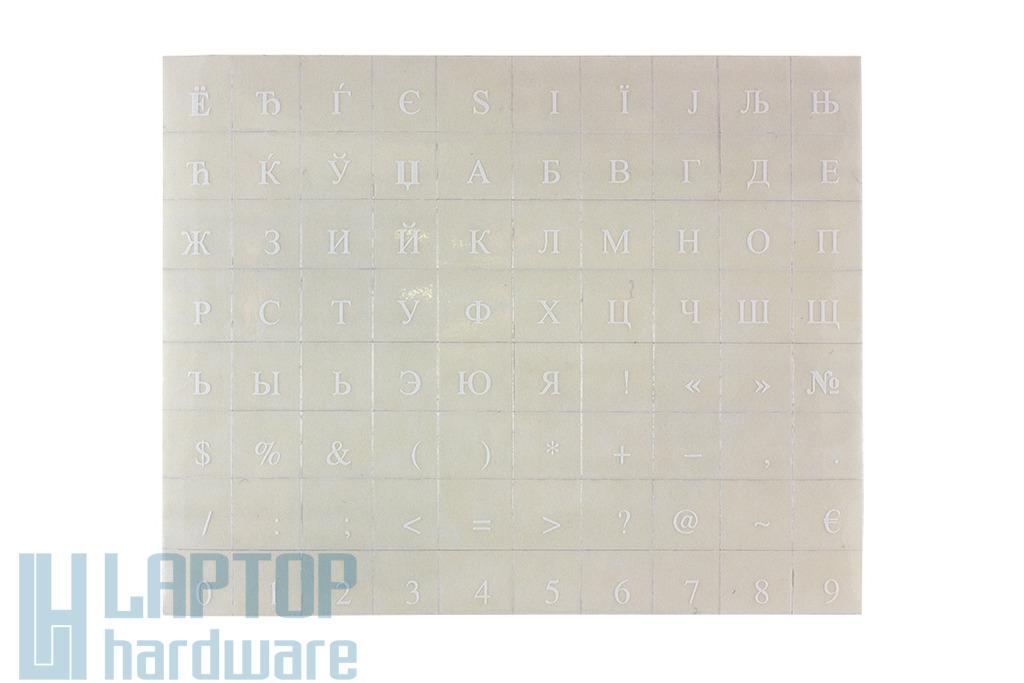 Átlátszó alapon fehér cirill betűkkel, laptop billentyűzet matrica